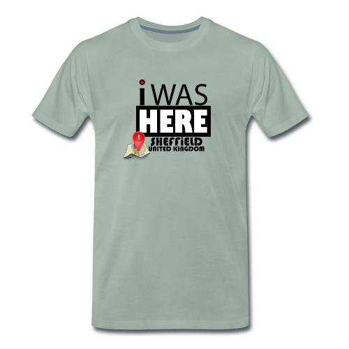 I Was Here Sheffield United Kingdom - Men's Premium T-Shirt
