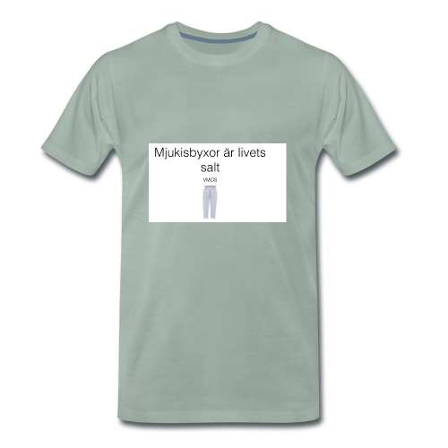 mjukis byxor är livets salt - Premium-T-shirt herr
