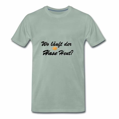 Wo läuft der Hase Heut? - Männer Premium T-Shirt