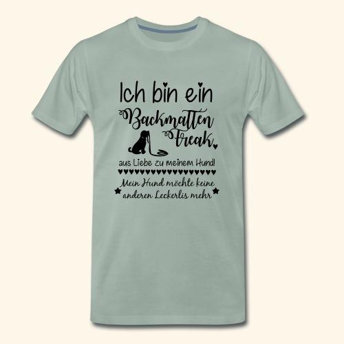 BackmattenFreaks - Keine anderen Leckerlis mehr - Männer Premium T-Shirt