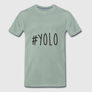 #YOLO - Männer Premium T-Shirt