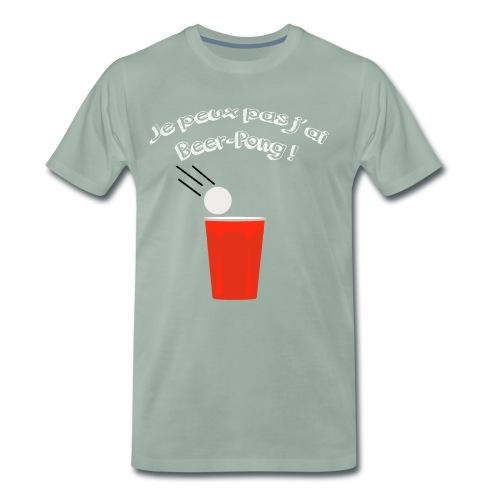Je peux pas j'ai Beer-Pong ! - T-shirt Premium Homme