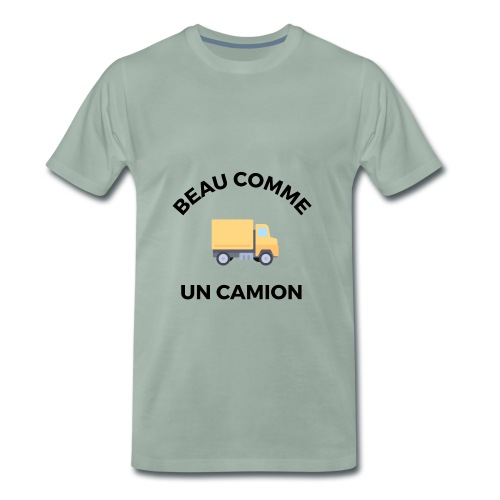 Beau comme un camion - T-shirt Premium Homme