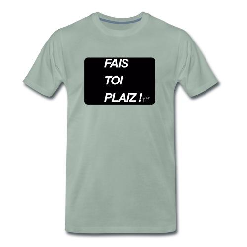 fais toi - T-shirt Premium Homme