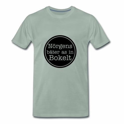 Nörgens bäter as in Bokelt - Männer Premium T-Shirt