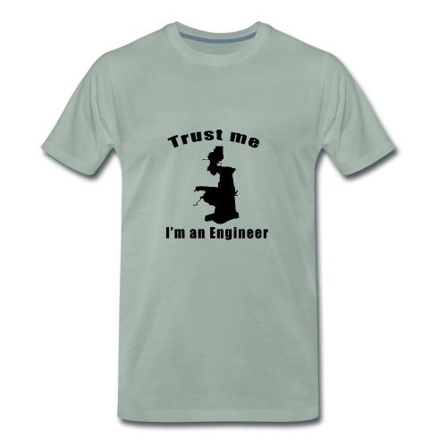 Trust an Engineer - Men's Premium T-Shirt