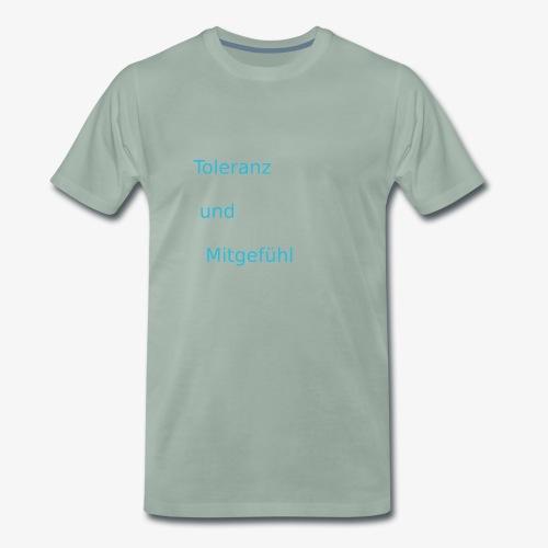 ToleranzUndMitgefuehl - Männer Premium T-Shirt