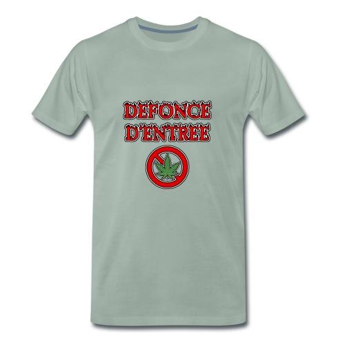 DÉFONCE D'ENTRÉE - JEUX DE MOTS - FRANCOIS VILLE - T-shirt Premium Homme
