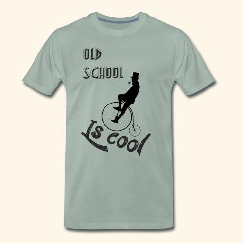 Old School Is Cool - Camiseta premium hombre