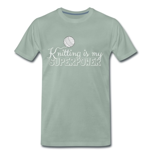 Knitting Is My Superpower - Men's Premium T-Shirt