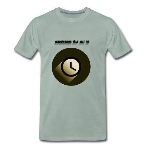 Wiederholung hält Zeit an - Männer Premium T-Shirt