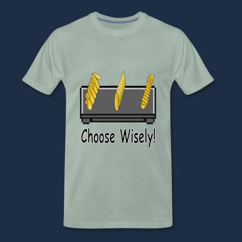 Choose Wisely - Männer Premium T-Shirt