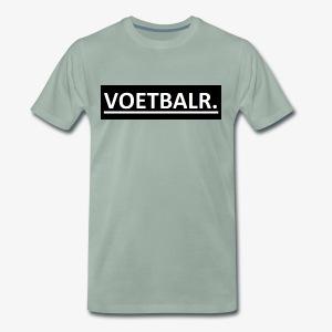 VOETBALR. - Mannen Premium T-shirt