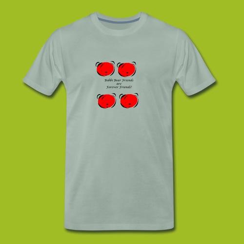 Bobbi Bear Friends are Forever Friends - Mannen Premium T-shirt