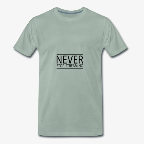 Never stop streaming - Männer Premium T-Shirt