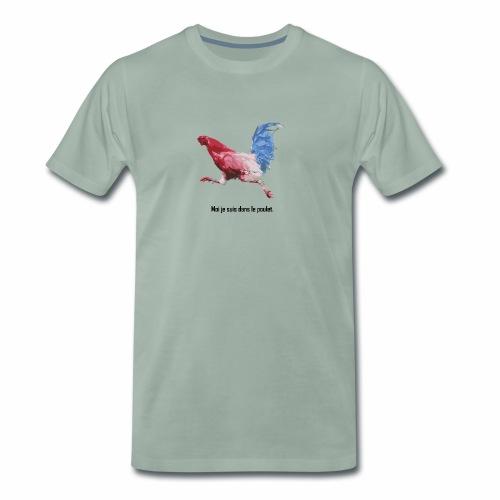 moi je suis dans le poulet - T-shirt Premium Homme