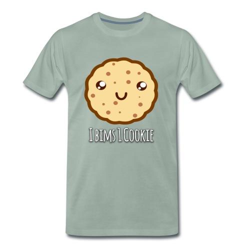 I Bims 1 Cookie - Männer Premium T-Shirt