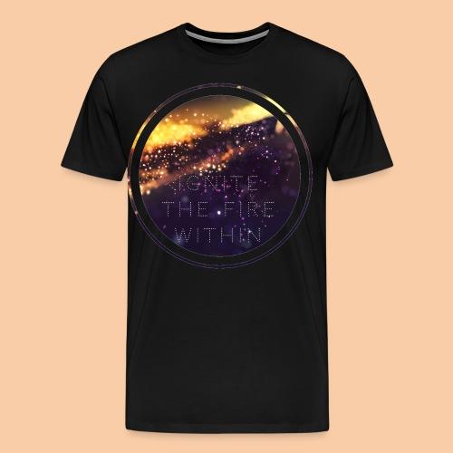 Ignite the firewithin 1 - Camiseta premium hombre