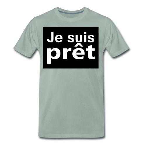je suis prêt - T-shirt Premium Homme