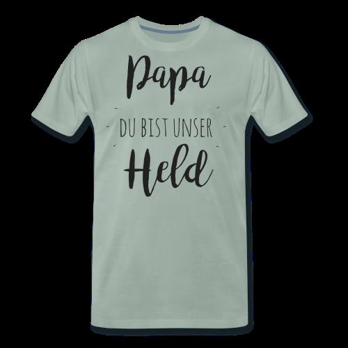 Papa du bist unser Held - Männer Premium T-Shirt