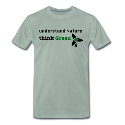Understand Nature. Think Green! - Men's Premium T-Shirt