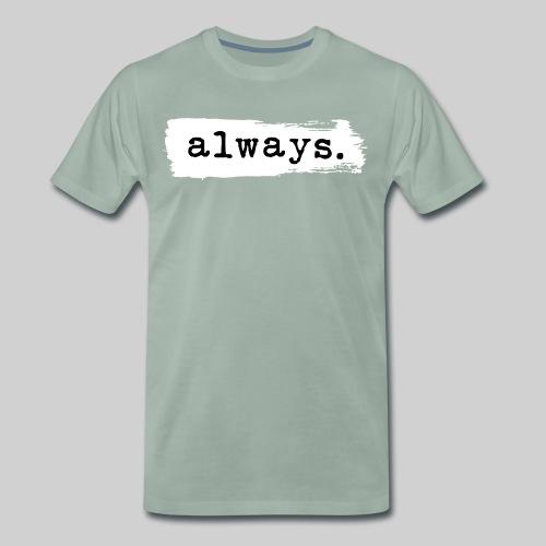 Always type - Maglietta Premium da uomo