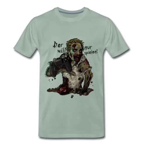 Der will nur spielen - Männer Premium T-Shirt