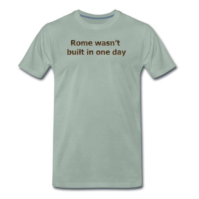 Rome n'a pas été construite en un jour