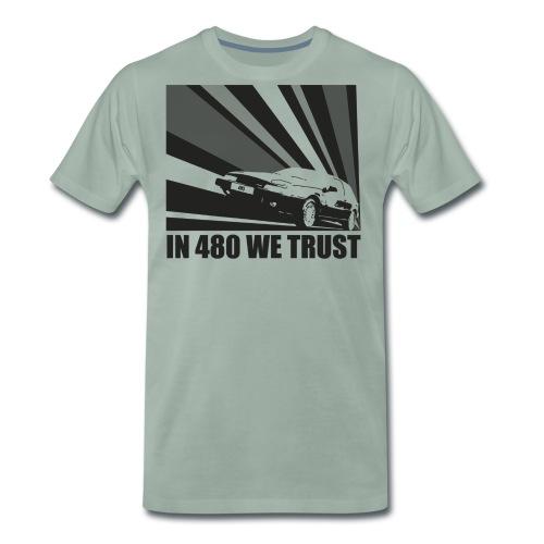 In 480 we trust - T-shirt Premium Homme