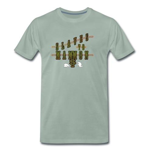 Slaves To Mammon - Men's Premium T-Shirt