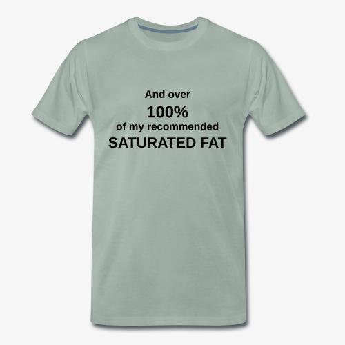 sat fat - Men's Premium T-Shirt