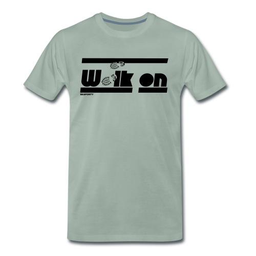 BESPORTY_WALK ON - Mannen Premium T-shirt
