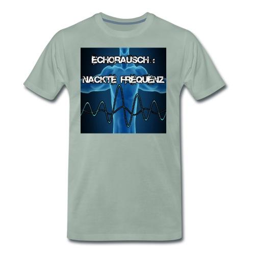 Echorausch Nackte Frequenz png - Männer Premium T-Shirt