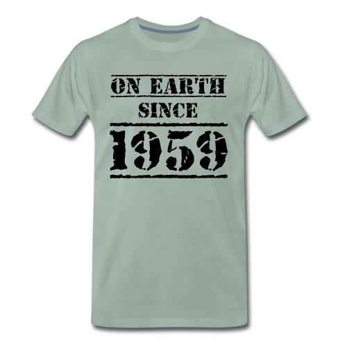 on Earth since 1959 60. Geburtstag Happy Birthday! - Männer Premium T-Shirt