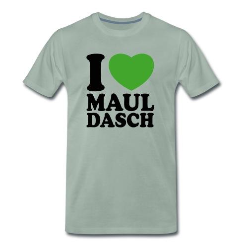 I LOVE MAULDASCH - Männer Premium T-Shirt