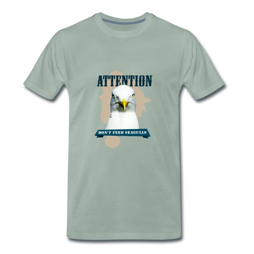 ATTENTION - don't feed seagulls - Männer Premium T-Shirt