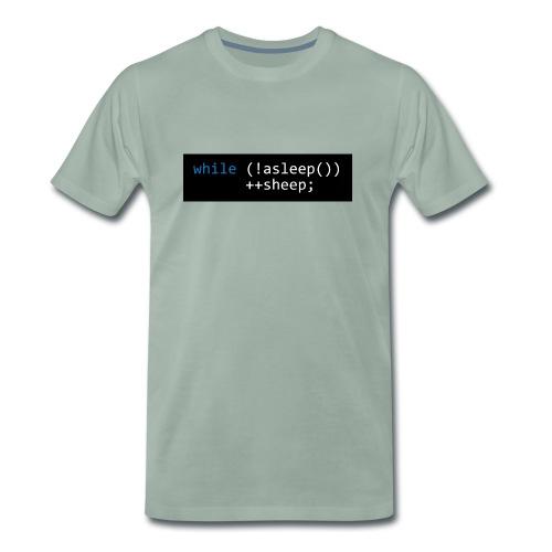 while (!asleep()) ++sheep; - Mannen Premium T-shirt