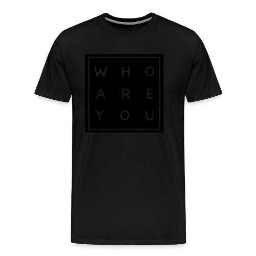 Who are you - Mannen Premium T-shirt