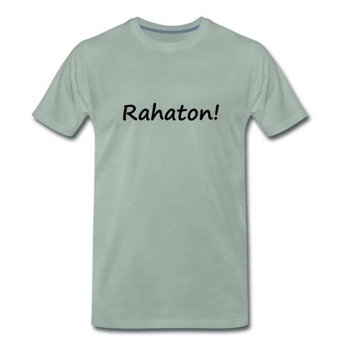 Rahaton! - Miesten premium t-paita