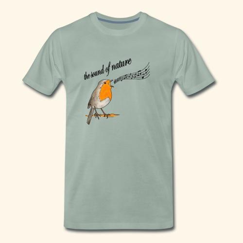 The Sound of Nature, Rotkehlchen - Männer Premium T-Shirt