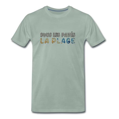 Sous les pavés, la plage - T-shirt Premium Homme