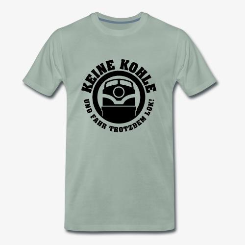 KEINE KOHLE 2 - Männer Premium T-Shirt