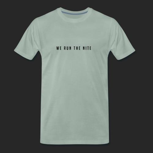 WE_RUN_THE_NITE - Herre premium T-shirt