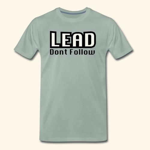LEAD dont follow - Männer Premium T-Shirt