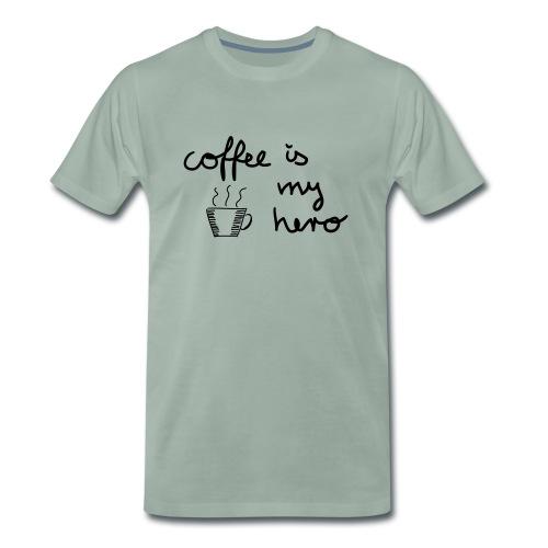 Coffee Is My Hero - Männer Premium T-Shirt