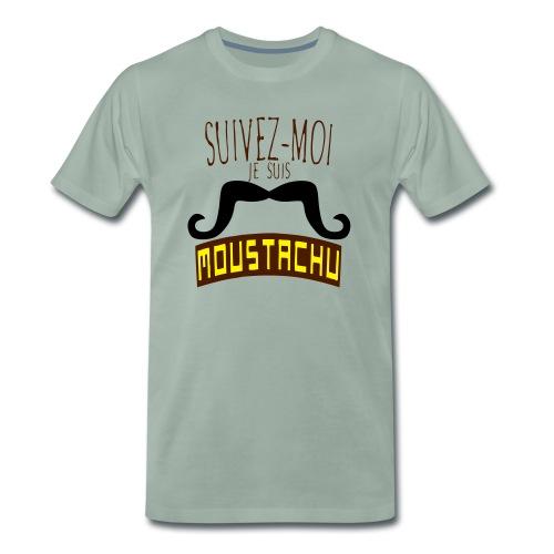 citation moustache suivez moi moustachu - T-shirt Premium Homme