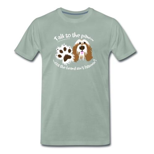 Talk to the paw brown beardie - Men's Premium T-Shirt