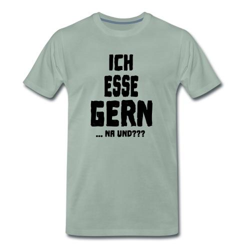 ICH ESSE GERN ... na und??? - Männer Premium T-Shirt