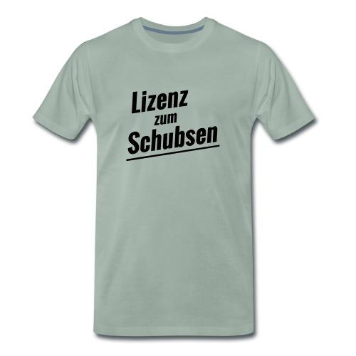 Lizenz zum Schubsen - Männer Premium T-Shirt