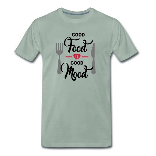 Good Food is Good Mood - Männer Premium T-Shirt